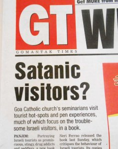Antisemitism in the present Roman Catholic church in Goa.